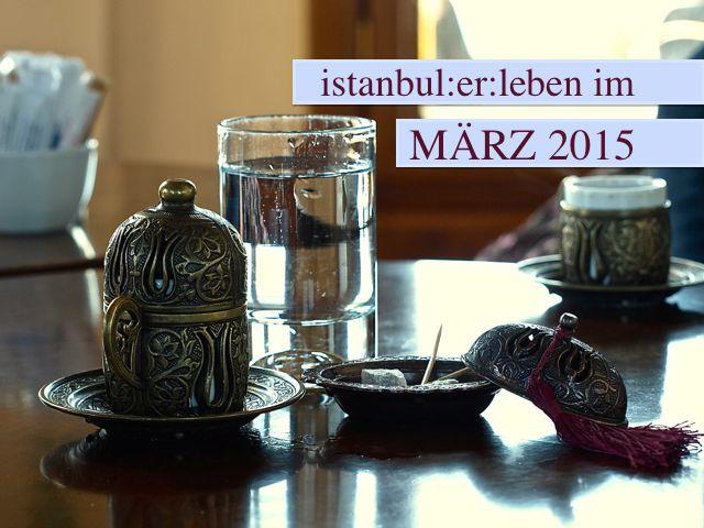 Konzerte, Ausstellungen, Theater im März in Istanbul